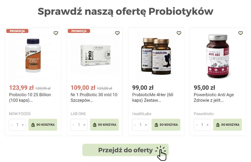 Sprawdź naszą ofertę Probiotyków