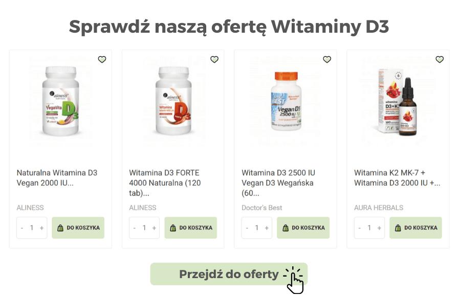 Sprawdź naszą ofertę Witaminy D3
