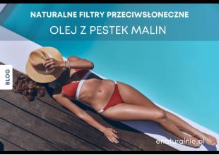 Naturalne filtry przeciwsłoneczne (filtry UV) – Jak chronić skórę przed słońcem?